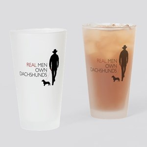 Real Men Own Dachshunds Drinking Glass
